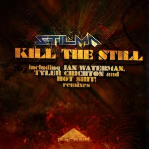 Stilma - Kill The Still (Jan Waterman Remix)
